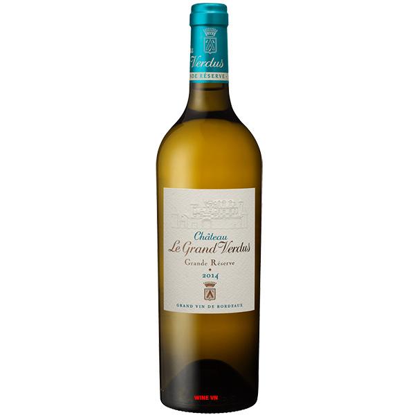 Rượu Vang Trắng Chateau Le Grand Verdus Grande Reserve