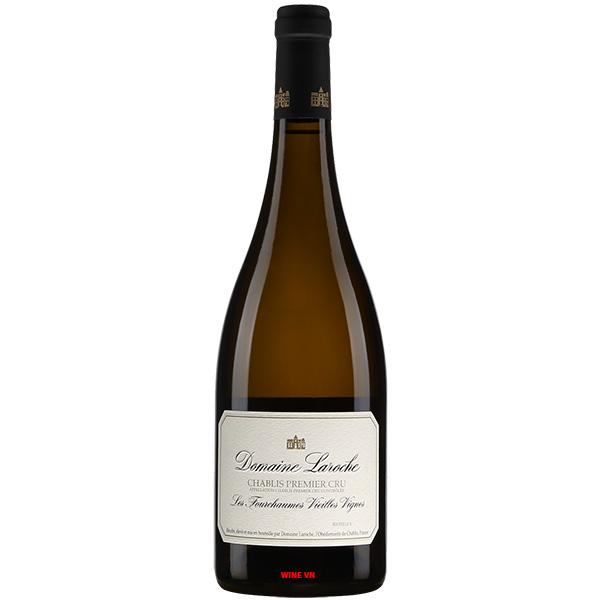 Rượu Vang Domaine Laroche Chablis Premier Cru Fourchaume