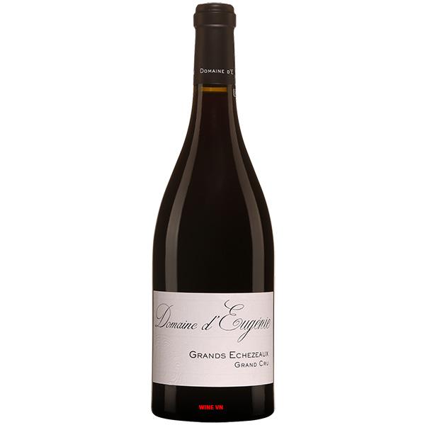 Rượu Vang Domaine d'Eugenie Grands Echezeaux