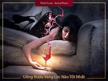 Uống Rượu Vang Lúc Nào Tốt Nhất