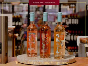 top rượu vang Moscato ngon thumbnail