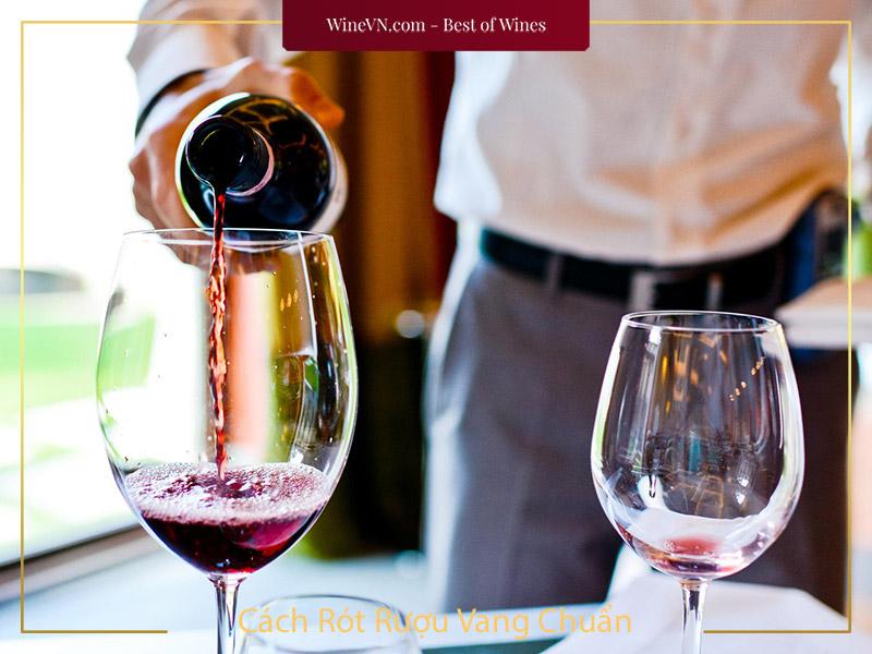 Cách Rót Rượu Vang Chuẩn