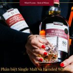 phân biệt Single Malt và Blended Scotch Whiskey Thumbnail