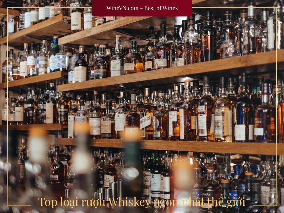 top rượu Whiskey ngon nhất