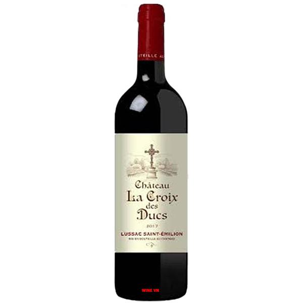 Rượu Vang Chateau La Croix Des Ducs