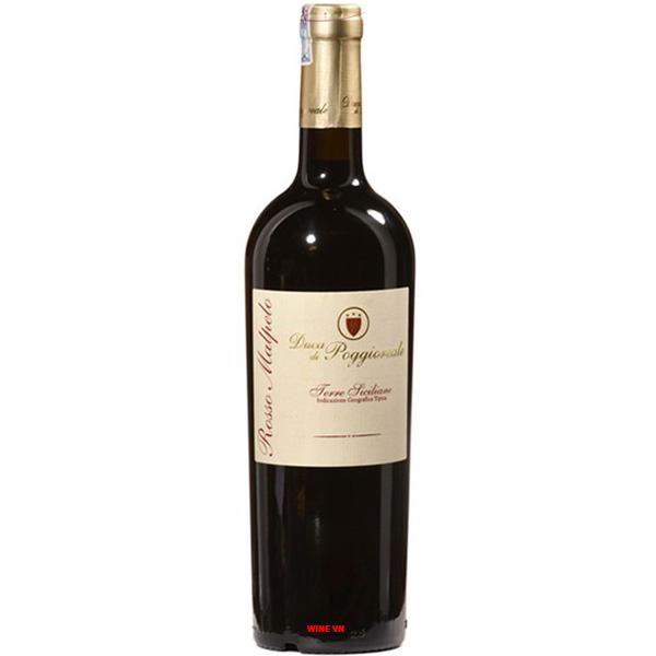 Rượu Vang Duca Di Poggioreale Rosso Malpelo