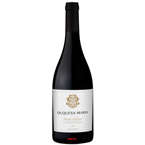 Rượu Vang Duquesa Maria Private Selection