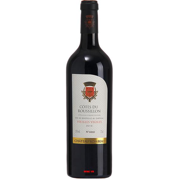 Rượu Vang Chateau Rombeau Cotes Du Roussillon Vieilles Vignes