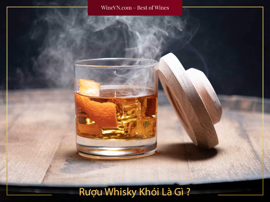 Rượu Whisky Khói